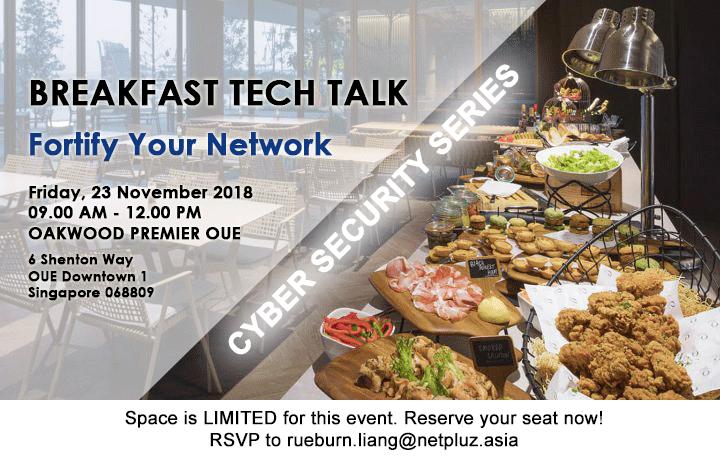 Breakfast Tech Talk | Fortify Your Network