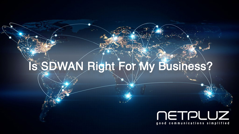 Is SDWAN Right For My Business?