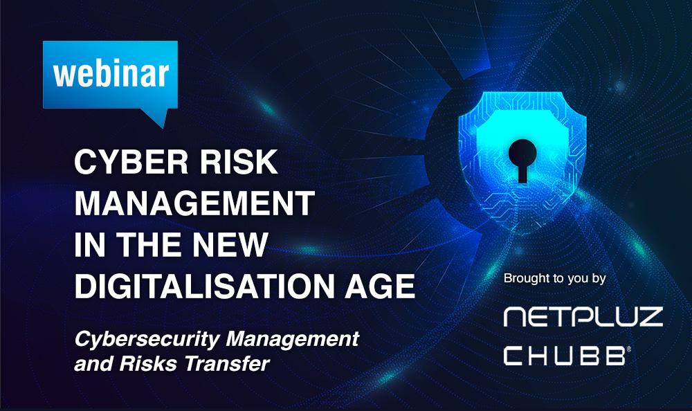 Webinar | Cyber Risk Management in the New Digitalisation Age