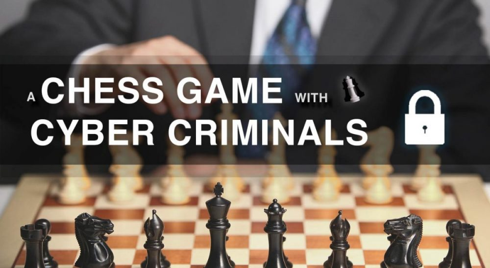 A Chess Game With Cyber Criminals